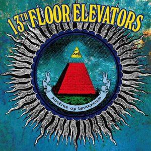 13thfloorelevators-RockiusofleviatatumLP