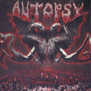 Autopsy-AlltomorrowsfuneralsCD1