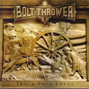boltthrower-thoseonceloyal