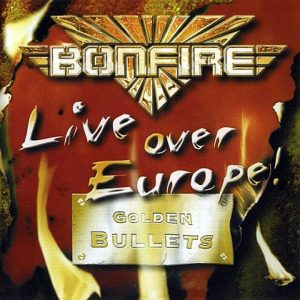 Bonfire-LiveoverEuropeCD1