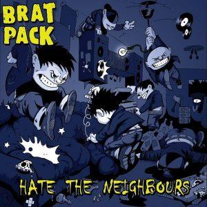 bratpack-hatetheneighbours