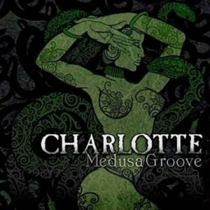 Charlotte-MedusagrooveCD