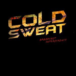 ColdSweat-Broadcastinterference