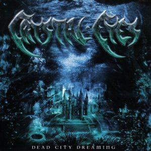 CrystalEyes-DeadcitydreamingCD1