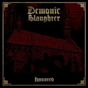 DemonicSlaughter-Haunted