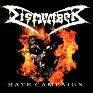 Dismember-Hatecampaign