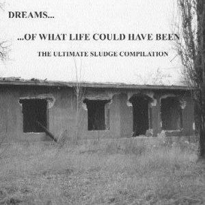 DreamsofwhatlifecouldhavebeenCD
