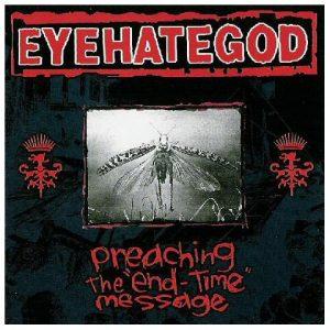 Eyehategod-PreachingtheendCD1