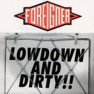 Foreigner-LowdownanddirtyCdsingle