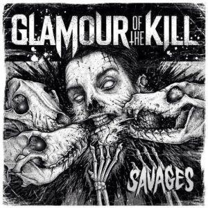 Glamourofthekill-SavagesCD