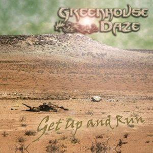 GreenhouseDaze-Getupandrun