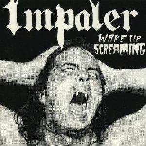 Impaler-Wakeupscreaming