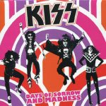 Kiss -Days Of Sorrow And Madness cd