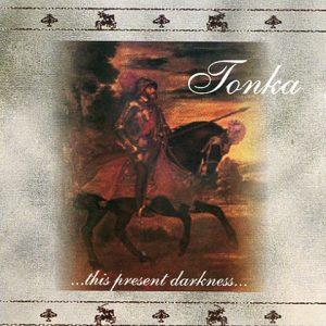 Tonka-ThispresentdarknessCD1