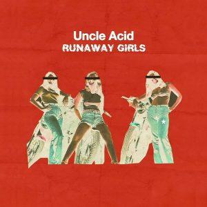UncleAcid-Runawaygirls