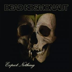 DeadKosmonaut-ExpectNothingLP
