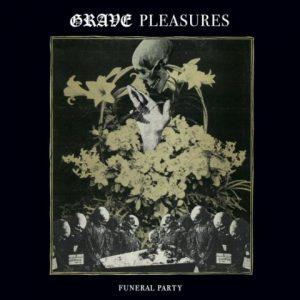 GravePleasures-Funeralparty7a
