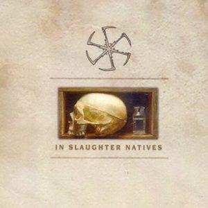 InSlaughterNatives-SameCD1