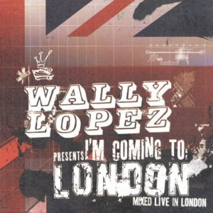 WallyLopez-ImcomingtoLondonCD1