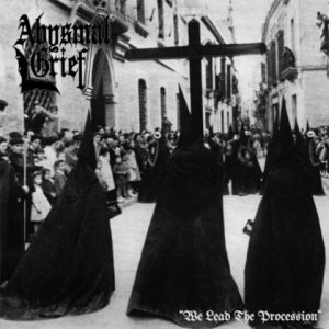 AbysmalGrief-WeleadtheprocessionCD1
