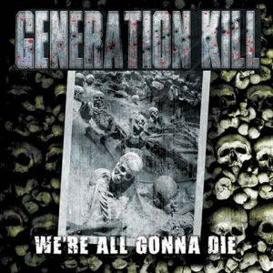 GenerationKill-WereallgonnadieLP1
