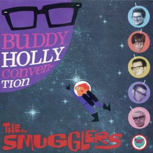 TheSmugglers-BuddyHollyconvention1