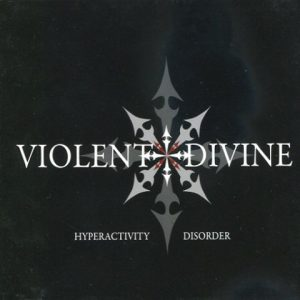 ViolentDivine-HyperactivityDisorderCD1