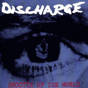 Discharge-ShootinuuptheworldLP1