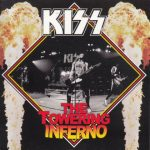 Kiss -The Towering Inferno cd