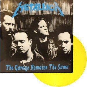 Metallica-ThegarageremainsthesameLPyellow1