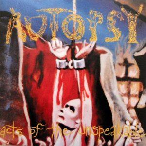 Autopsy-ActsoftheunspeakableLP