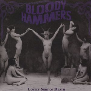 BloodyHammers-LovelysortofdeathLP1