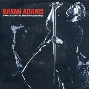 BryanAdams-Cantstopthisthingwestarted7a
