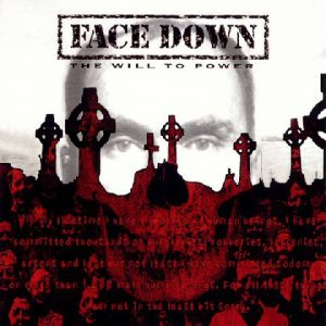 FaceDown-ThewilltopowerCD1