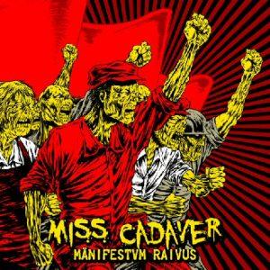 MissCadaver-ManifestumRaivus