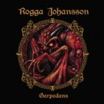 Rogga Johansson –Garpedans cd