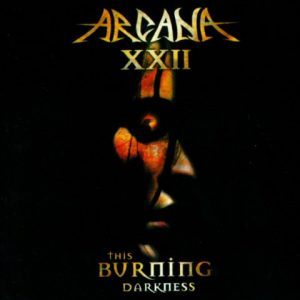 ArcanaXXIIThisburningdarknessCD1