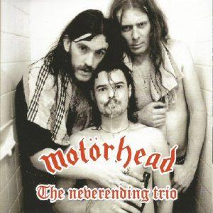 MotorheadTheneverendingtrioCD1