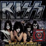 Kiss –Shout It Out Anyway box [9 disc]