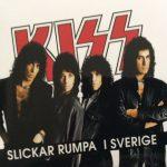Kiss –Slickar Rumpa I Sverige 6cd