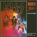 Kiss –Kiss This In Rome d/cd