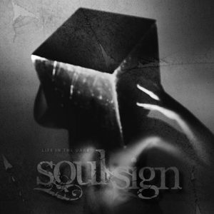 SoulSignLifeinthedarkCD1