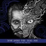 Down Among The Dead Men ‎–And You Will Obey Me cd box [signed]